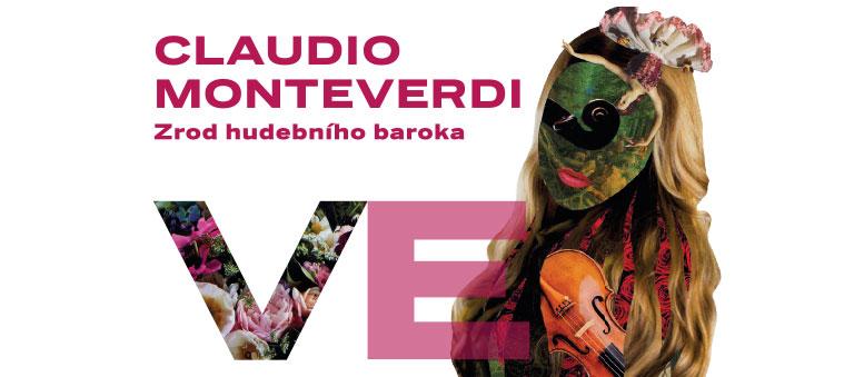 Claudio Monteverdi: Zrod hudebního baroka